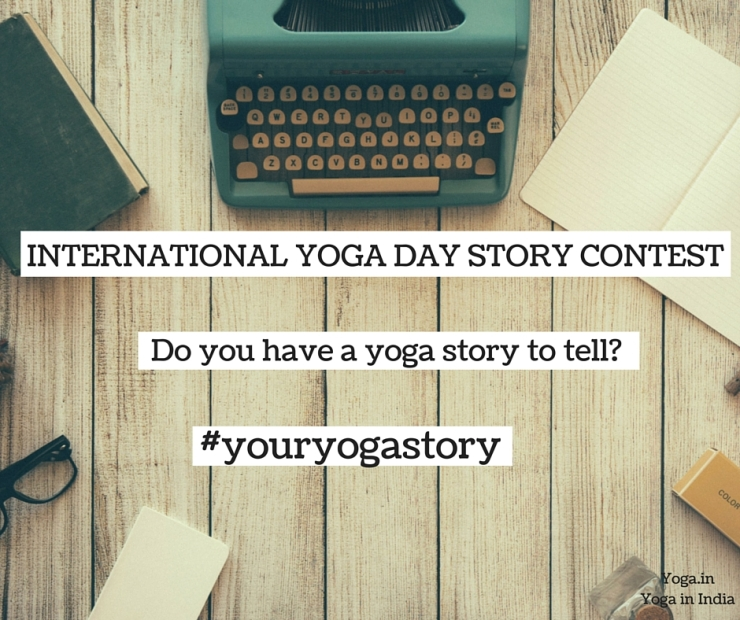 INTERNATIONAL YOGA DAY STORY CONTEST